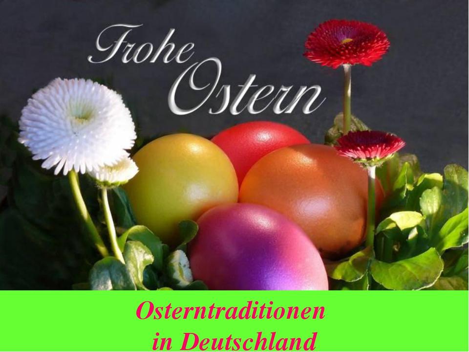 Osterntraditionen in Deutschland