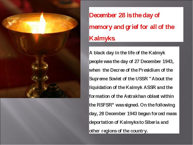 A black day in the life of the Kalmyk people was the day of 27 December 194...