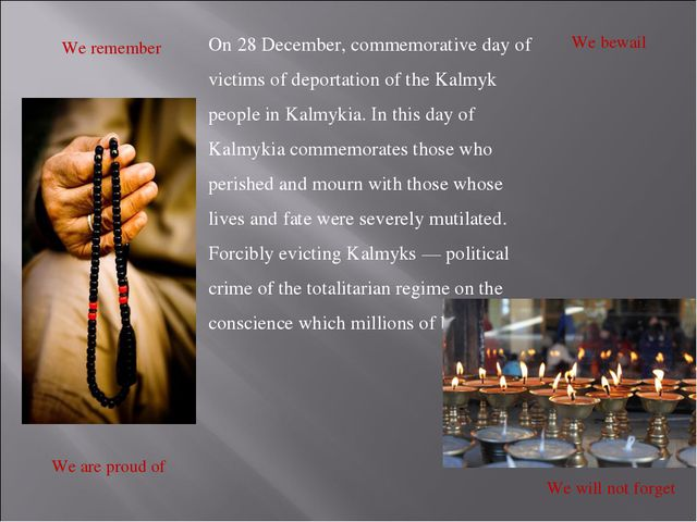 On 28 December, commemorative day of victims of deportation of the Kalmyk peo...