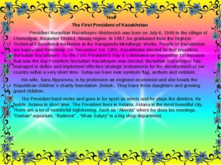 Text The First President of Kazakhstan President Nursultan Nazarbayev Abishev