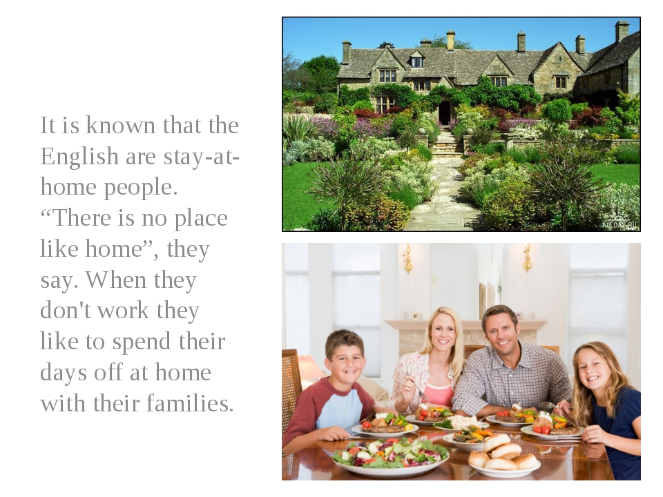 "It is known that the English are stay-at-home people. ""There is no place lik..."