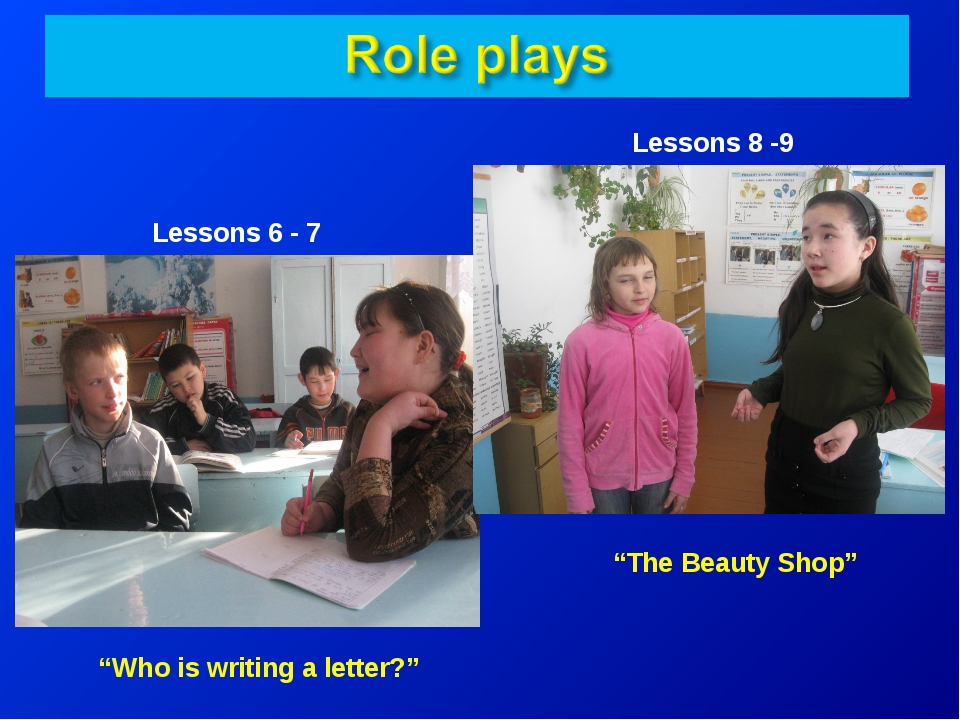 """Lessons 6 - 7 Lessons 8 -9 """"Who is writing a letter?"""" """"The Beauty Shop"""""""