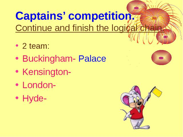 Captains' competition. Continue and finish the logical chain. 2 team: Bucking...