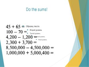 Do the sums!