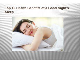 Top 10 Health Benefits of a Good Night's Sleep
