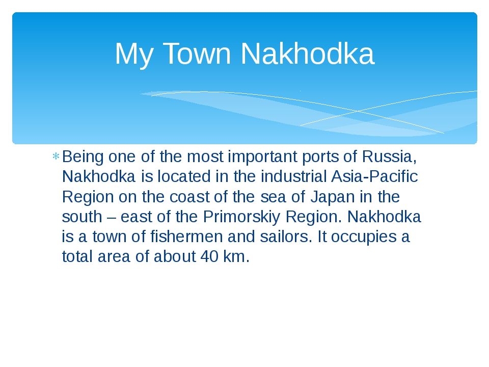 Being one of the most important ports of Russia, Nakhodka is located in the i...