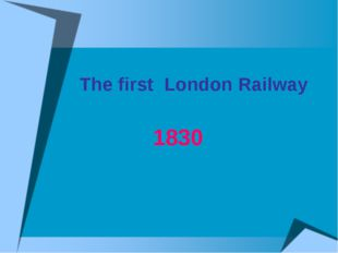 The first London Railway 1830