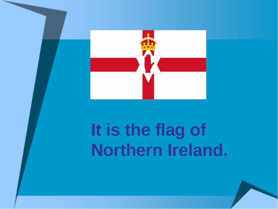 It is the flag of Northern Ireland.