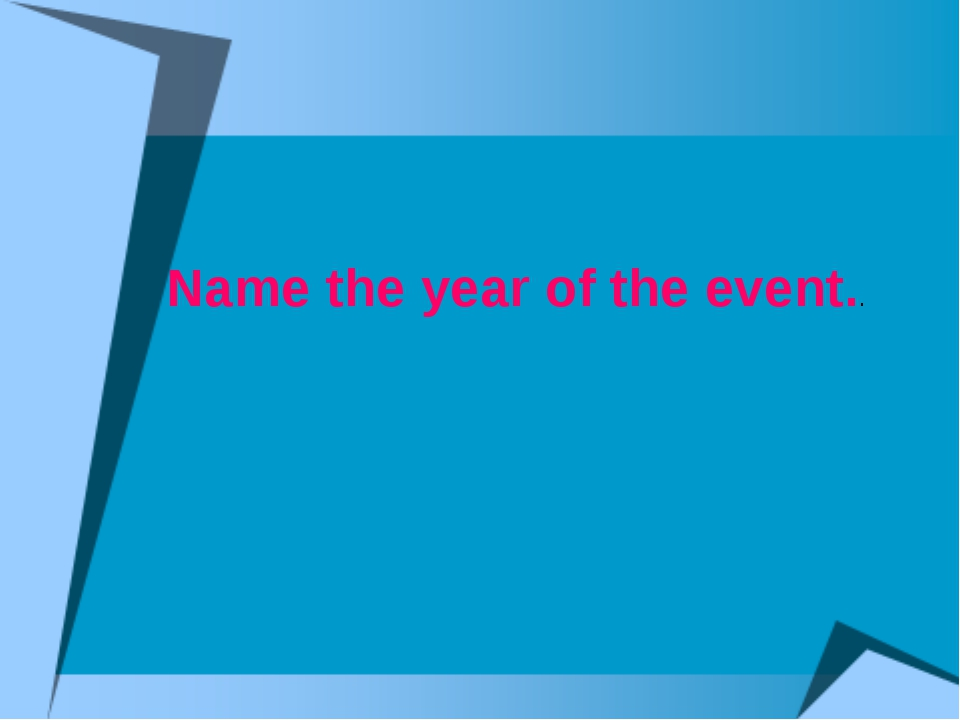 Name the year of the event..