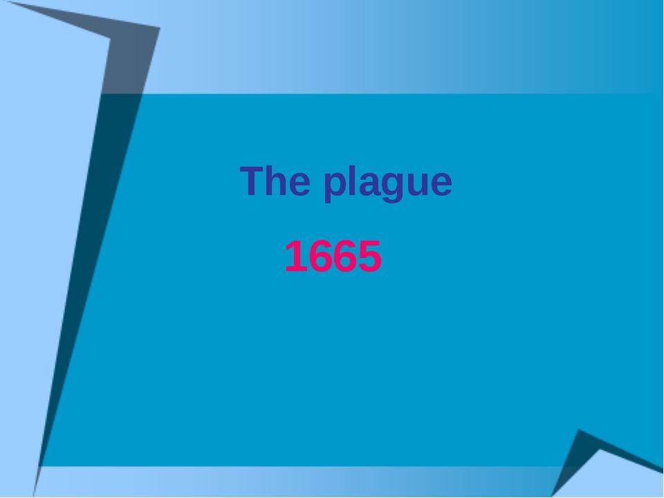 The plague 1665