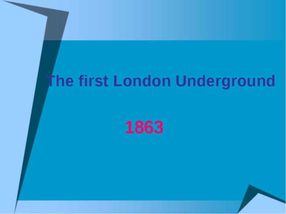 The first London Underground 1863