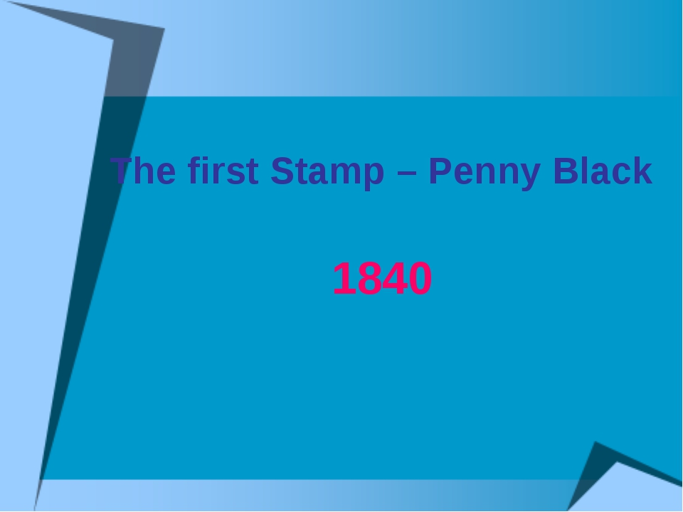 The first Stamp – Penny Black 1840