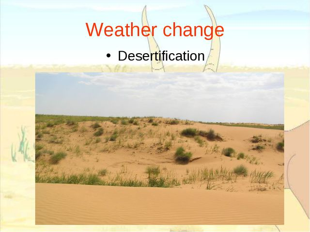Weather change Desertification