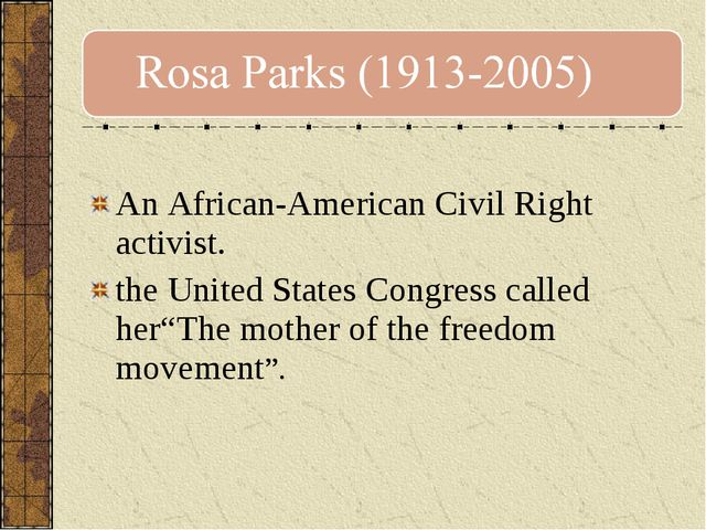 An African-American Civil Right activist. the United States Congress called...