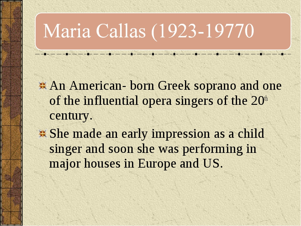 An American- born Greek soprano and one of the influential opera singers of...