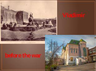 Vladimir before the war