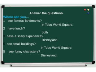 Answer the questions. Where can you… 1 see famous landmarks? in Tobu World Sq