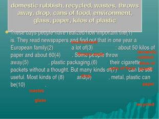 domestic rubbish, recycled, wastes, throws away, drop, cans of food, environ