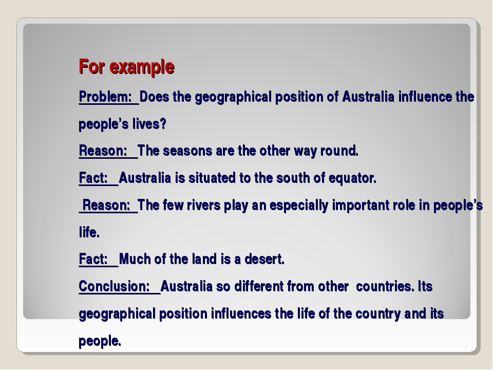 For example Problem: Does the geographical position of Australia influence th...