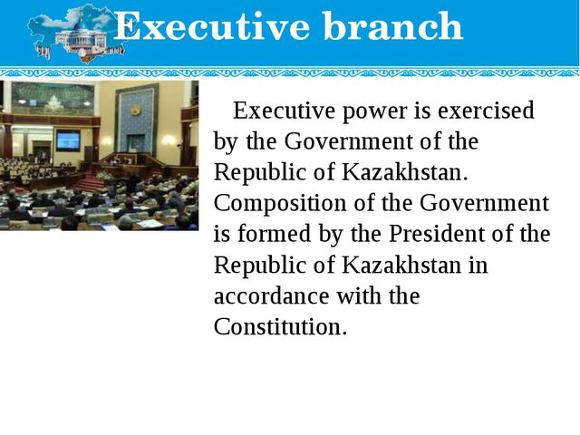Executive branch Executive power is exercised by the Government of the Republ...
