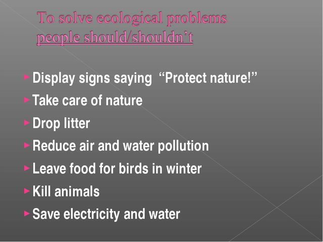 """Display signs saying """"Protect nature!"""" Take care of nature Drop litter Reduce..."""