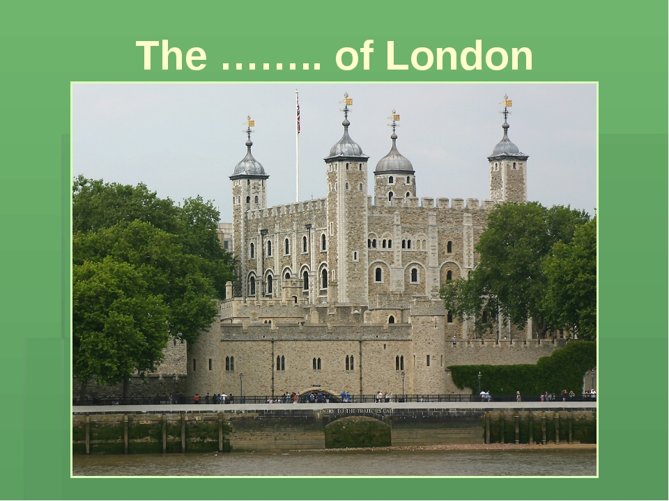 The …….. of London