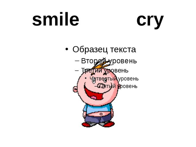smile cry
