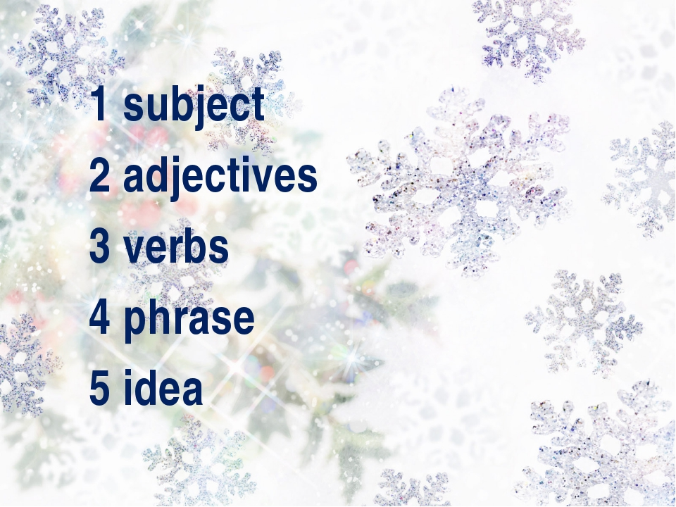 1 subject 2 adjectives 3 verbs 4 phrase 5 idea
