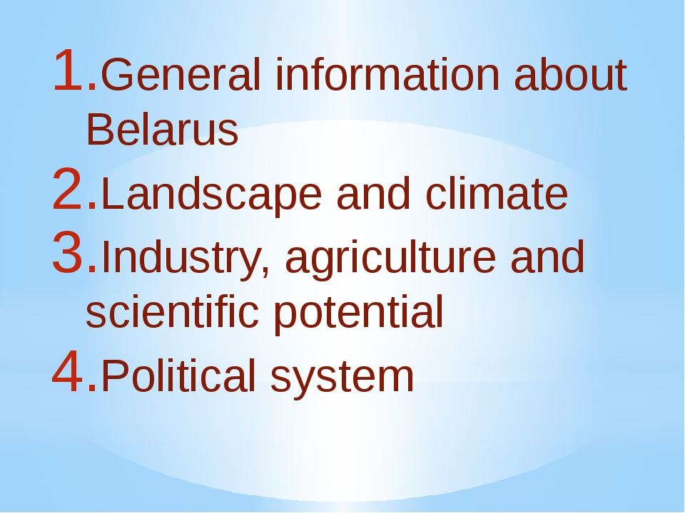 General information about Belarus Landscape and climate Industry, agriculture...