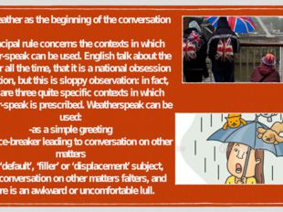 The weather as the beginning of the conversation A principal rule concerns th