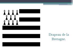 Drapeau de la Bretagne.