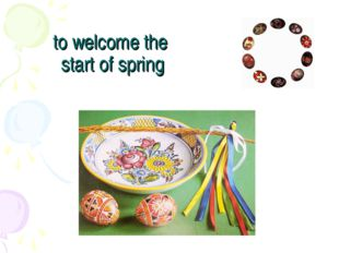 to welcome the start of spring