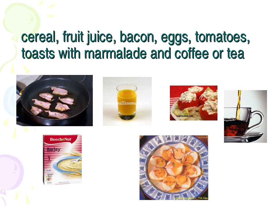 cereal, fruit juice, bacon, eggs, tomatoes, toasts with marmalade and coffee...