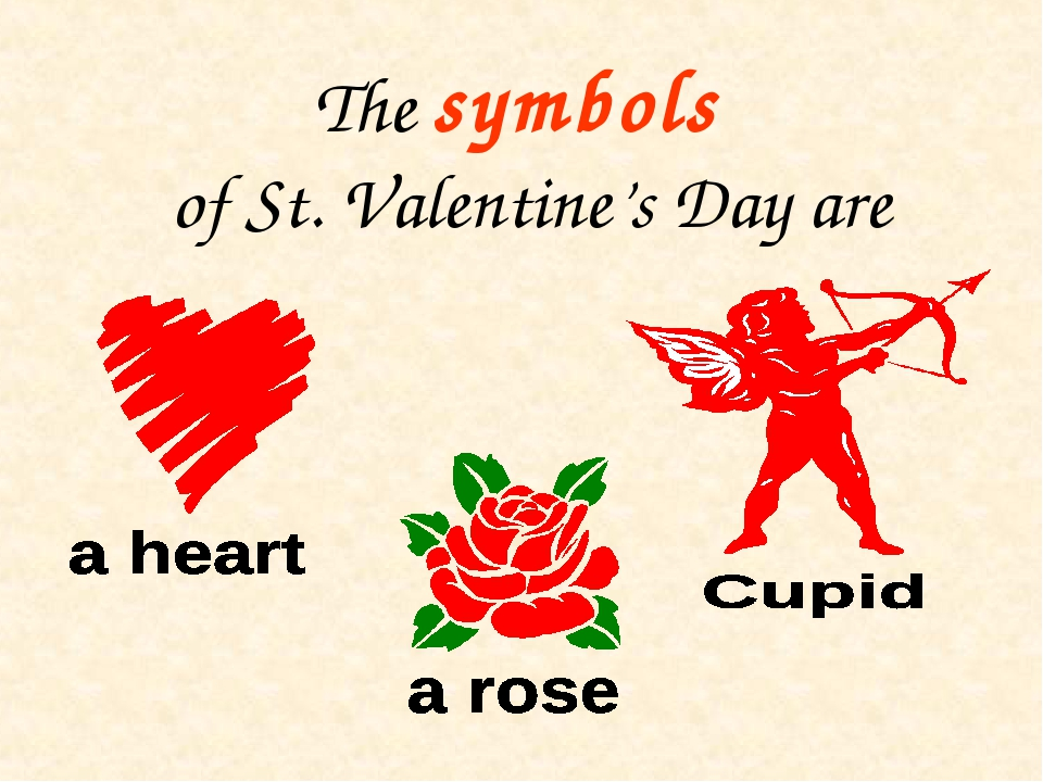 The symbols of St. Valentine's Day are