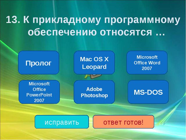 Microsoft Office Word 2007 Microsoft Office PowerPoint 2007 Adobe Photoshop M...