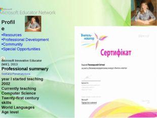 Svetlana Ponomaryouva  Profile Microsoft Innovative Educator (MIE), 2013 Pr