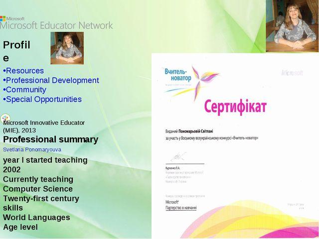 Svetlana Ponomaryouva  Profile Microsoft Innovative Educator (MIE), 2013 Pr...