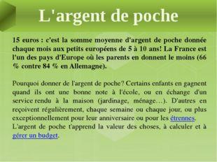 15 euros: c'est la somme moyenne d'argent de poche donnée chaque mois aux p