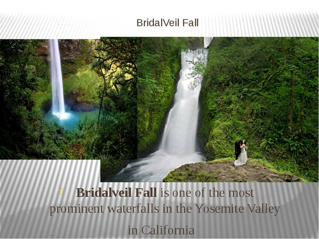 BridalVeil Fall Bridalveil Fall is one of the most prominent waterfalls in th...