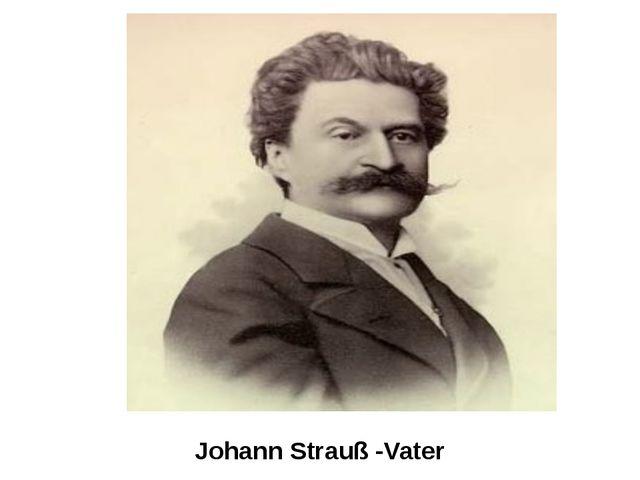Johann Strauß -Vater