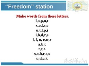 """""""Freedom"""" station Make words from these letters. l,a,p,n,t x,o,f,s,e u,t,l,p,"""