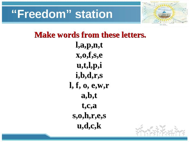 """""""Freedom"""" station Make words from these letters. l,a,p,n,t x,o,f,s,e u,t,l,p,..."""