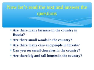 Are there many farmers in the country in Russia? Are there small woods in the