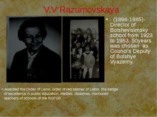 V.V Razumovskaya Awarded the Order of Lenin, order of red banner of Labor, t