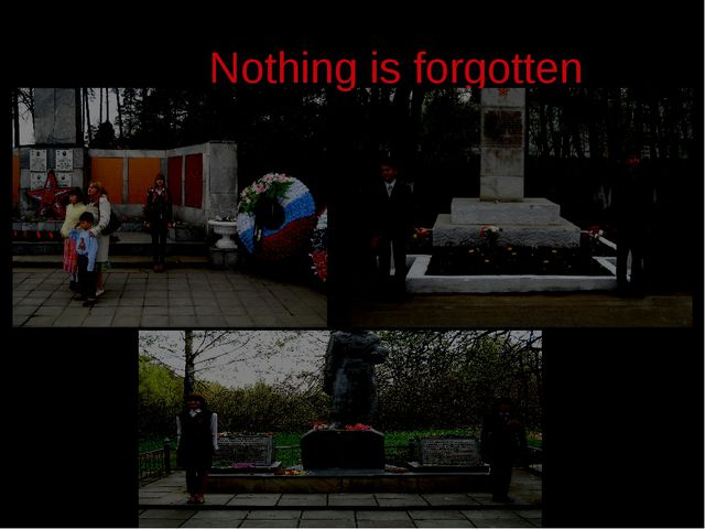 Nothing is forgotten