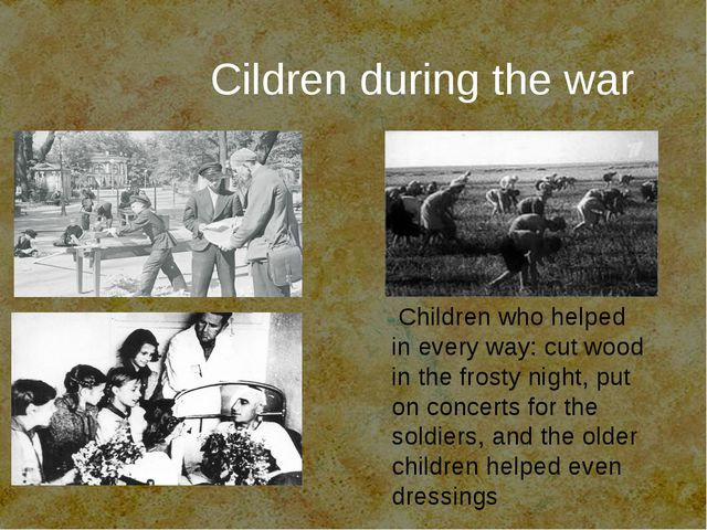 Children who helped in every way: cut wood in the frosty night, put on conce...