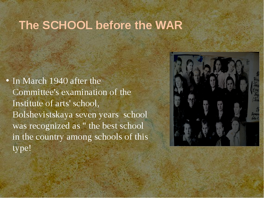 The SCHOOL before the WAR In March 1940 after the Committee's examination of...