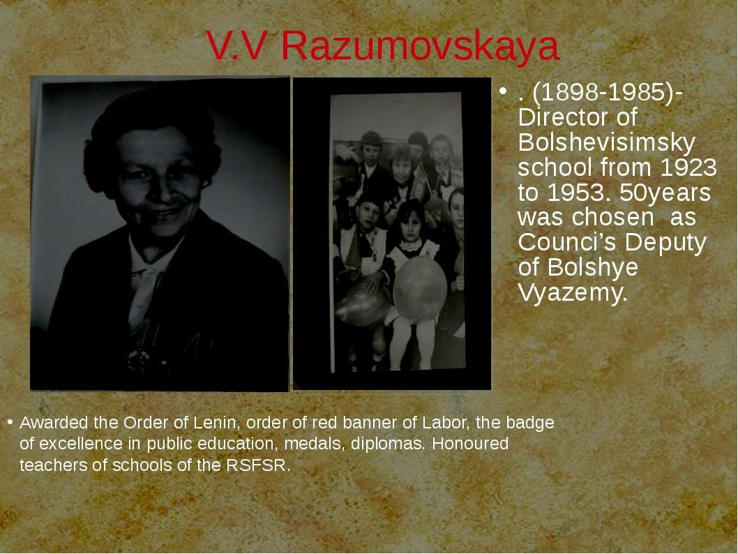 V.V Razumovskaya Awarded the Order of Lenin, order of red banner of Labor, t...