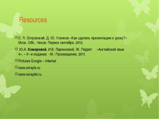 Resources С. Л. Островский, Д. Ю. Усенков «Как сделать презентацию к уроку?»