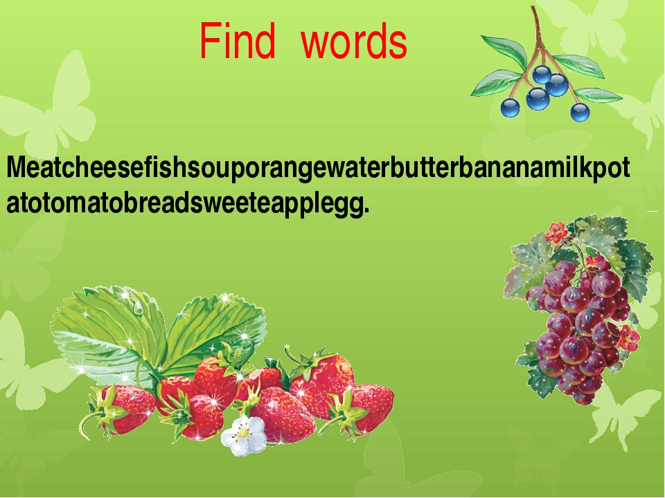 Find words Meatcheesefishsouporangewaterbutterbananamilkpotatotomatobreadswee...